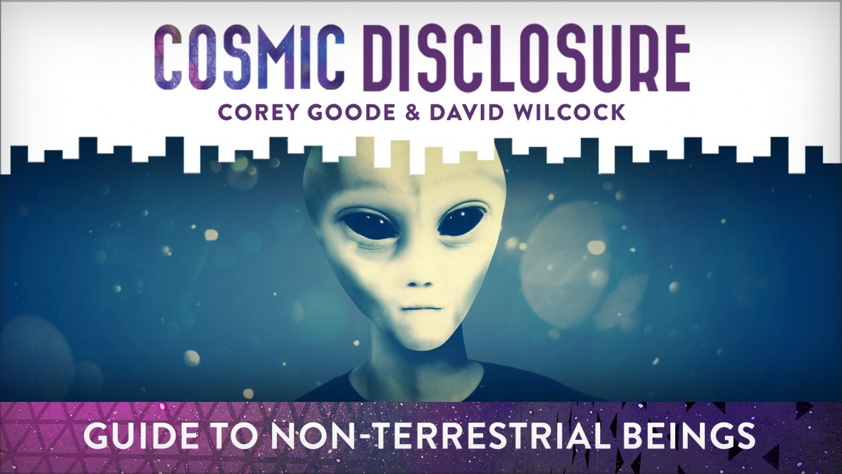 Corey Goode – Guide to Non-Terrestrial Beings